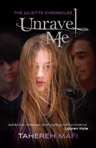 Unravel Me (The Juliette Chronicles, #2)