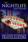 The Nightlife: Las Vegas