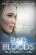 Title: Bad Bloods: November Rain, Author: Shannon A. Thompson