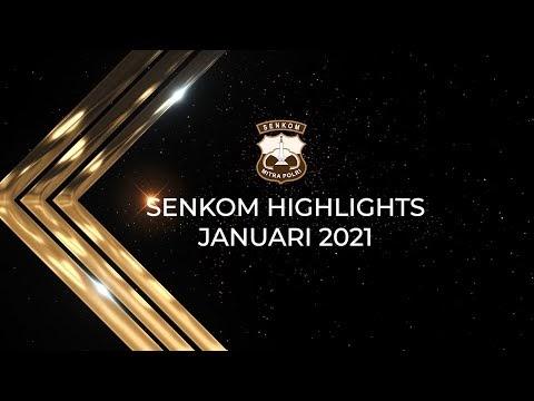 Senkom Highlights Januari 2021