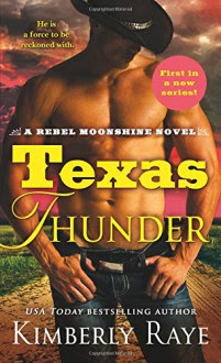Texas Thunder - Kimberly Raye