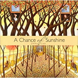 A Chance of Sunshine (Creative Editions)