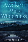 Awaken to the Wilderness