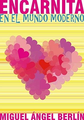 Joy Kiaran  Read Pdf Encarnita En El Mundo Moderno  Novela