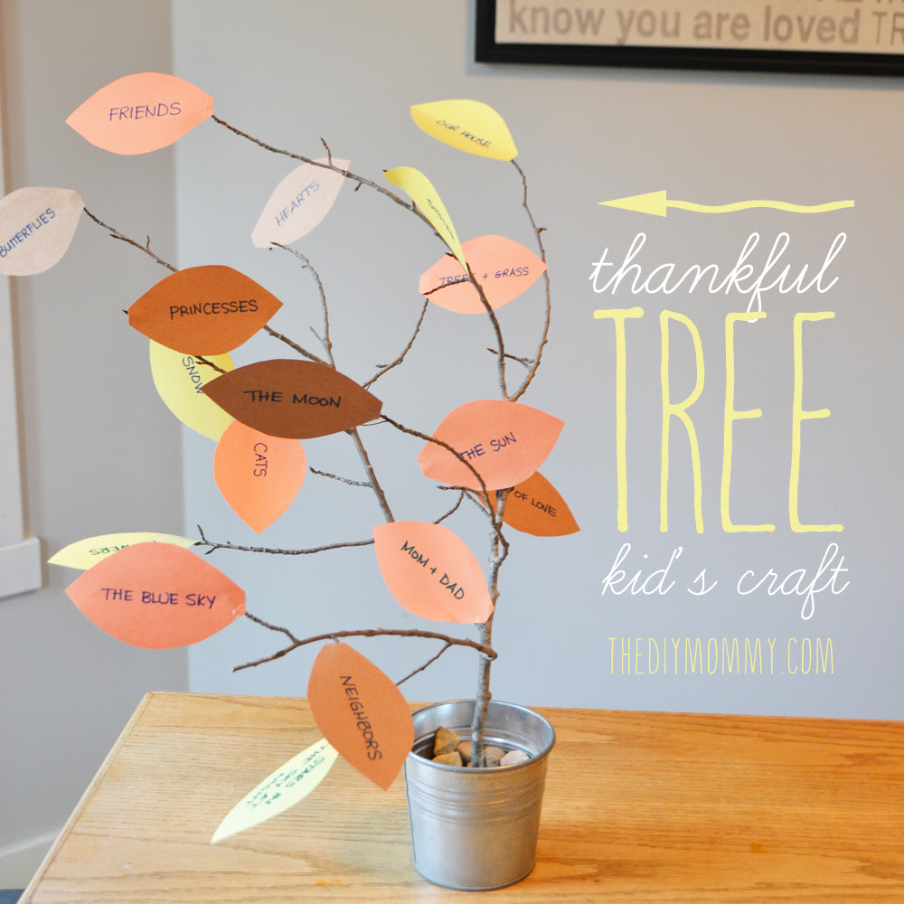 Make a Thankful Tree - A Kid's Thanksgiving Craft - The DIY Mommy
