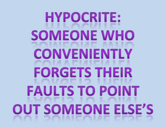Quotes About Being A Hypocrite 31 Quotes