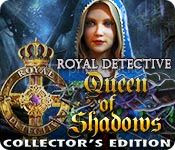 Royal Detective 2: Queen of Shadows Collector's Edition [UPDATED FINAL]