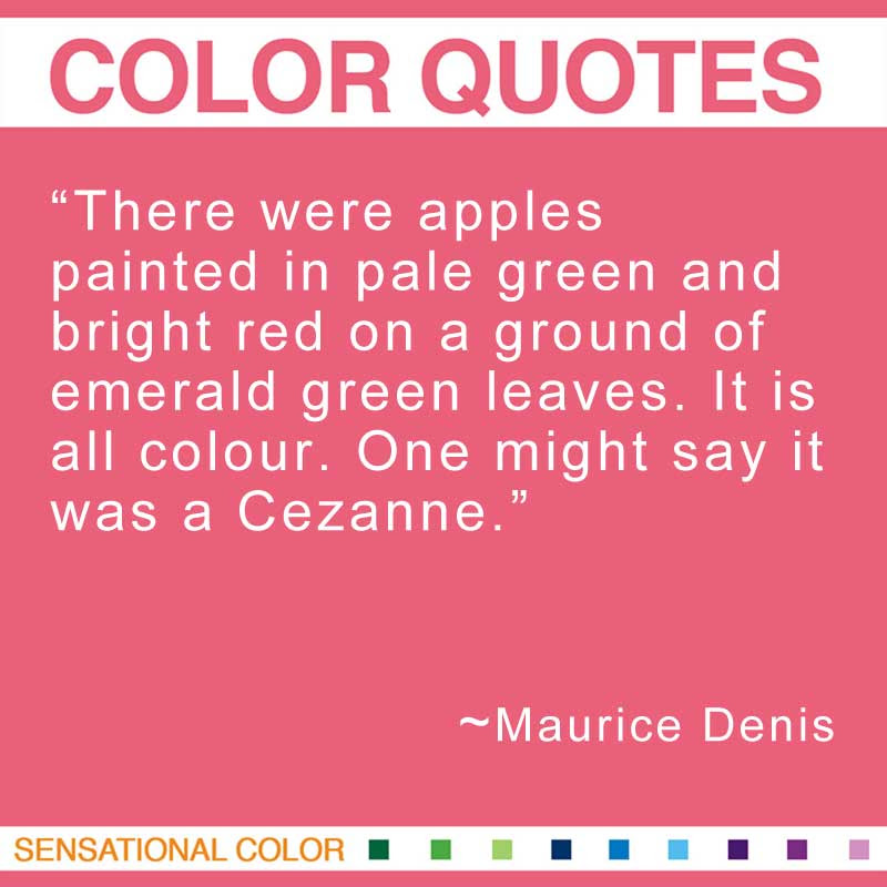 Quotes About Color By Maurice Denis Sensational Color