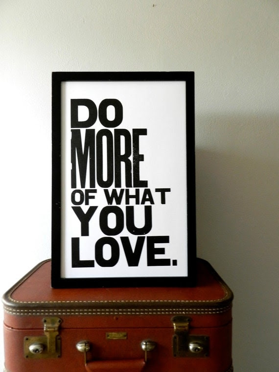 Poster, Black and White Inspirational Art, Do More of What You Love Letterpress Typography Print, Large Simple Bold Letters
