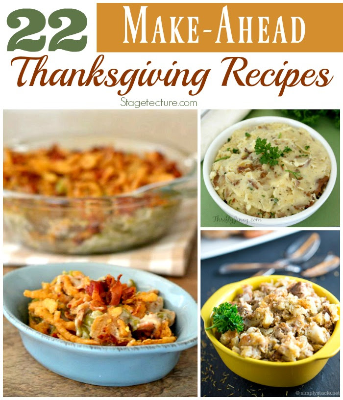 http://stagetecture.com/make-ahead-thanksgiving-recipes/