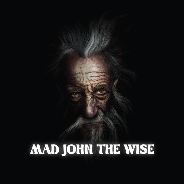 Mad John the Wise - Mad John the Wise EP Cover