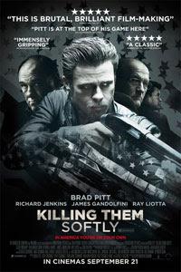 Killing Them Softly (UK: September 2012; US: October 2012)