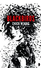 Blackbirds: (Angry Robot): 1 by Chuck Wendig