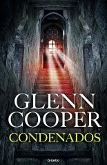 megustaleer - Condenados - Glenn Cooper