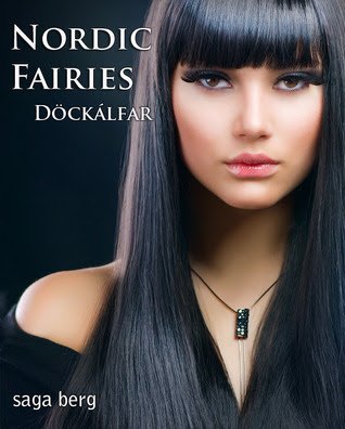 Döckálfar (Nordic Fairies, #3)