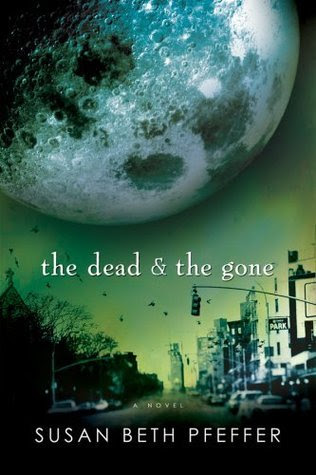 The Dead and the Gone (Last Survivors, #2)
