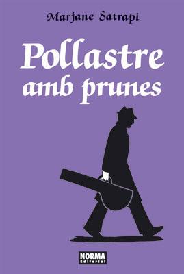 POLLASTRE AMB PRUNES (Edició en Català)