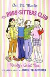 Kristy's Great Idea: A Graphic Novel (BSC Graphix, #1)