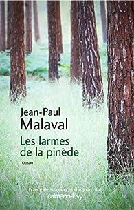 Les Larmes de la pinède par Malaval