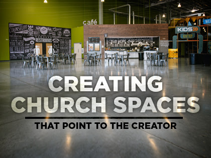 Creating Church Spaces That Point To The Creator Bayside Church In California Plainjoe Studios