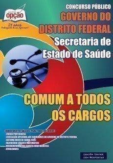 Apostila Secretaria de Saúde do Distrito Federal COMUM A TODOS OS CARGOS