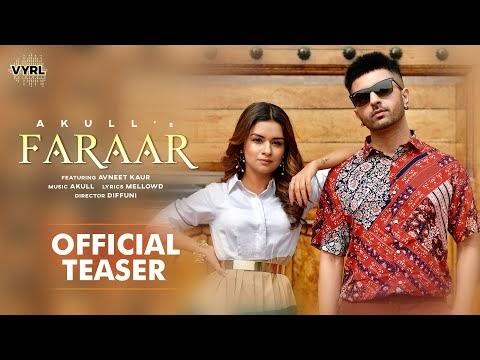 Faraar (Official Teaser) Akull   Avneet Kaur   Mellow D   VYRL Originals   New Song 2021