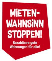 """Bundesweite Kampagne """"Mietenwahnsinn stoppen"""""""