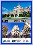 ONE-TWO-GO Vienna: The Ultimate Guide to Vienna 2015 with Helpful Maps, Breathtaking Photos and Insider Advice (One-Two-Go.com)