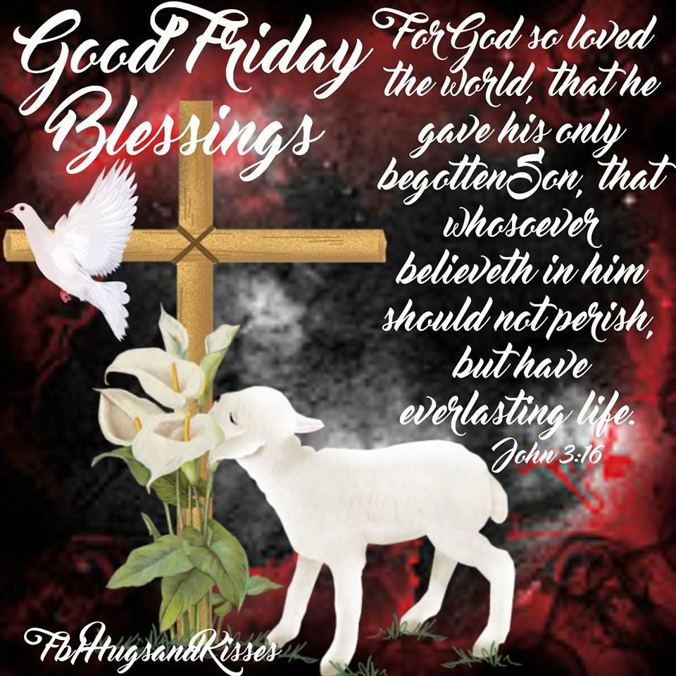 Good Friday Blessings Quote Pictures Photos And Images For