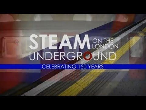 Steam On The London Underground - 150 years of 'The Tube'
