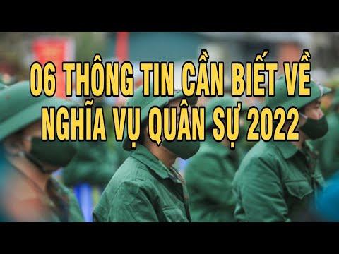 06 Thông tin nên biết về Nghĩa vụ quân sự năm 2022