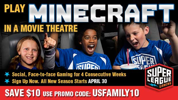 Now your family can play Minecraft in select movie theatres with Super League Gaming. Super League brings together gamers of all ages for a fun, social, face-to-face gameplay experience on the big screen with superhero themed maps and mods in a custom Minecraft adventure called, Rise of Heroes. Click through to get a promo code for $10.00 off.