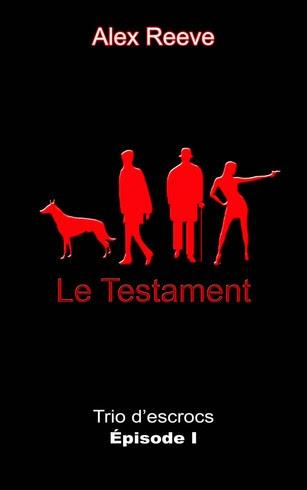 Couverture Trio d'escrocs, tome 1 : Le testament