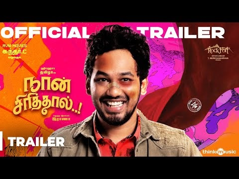 Naan Sirithal Tamil Movie Trailer
