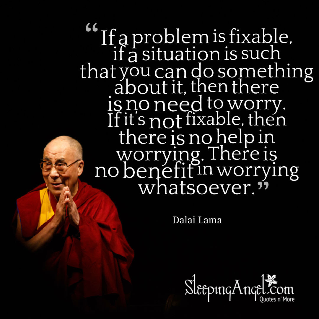 Dalai Lama Quote About Worrying Sleeping Angel