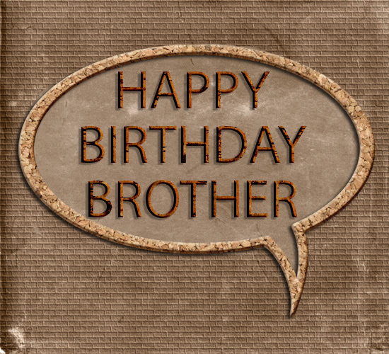Happy Birthday Brother Masculine Brown Free For Brother Sister