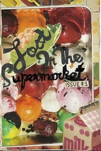 Image of LOST IN THE SUPERMARKET ZINE