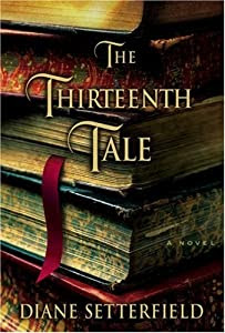 """Cover of """"The Thirteenth Tale: A Novel"""""""