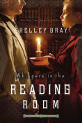 Title: Whispers in the Reading Room, Author: Shelley Gray