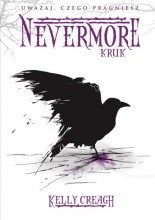 "Kelly Creagh ""Nevermore. Kruk"""