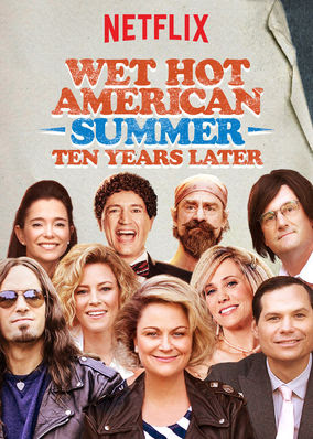 Wet Hot American Summer: Ten Years Later - Season 1
