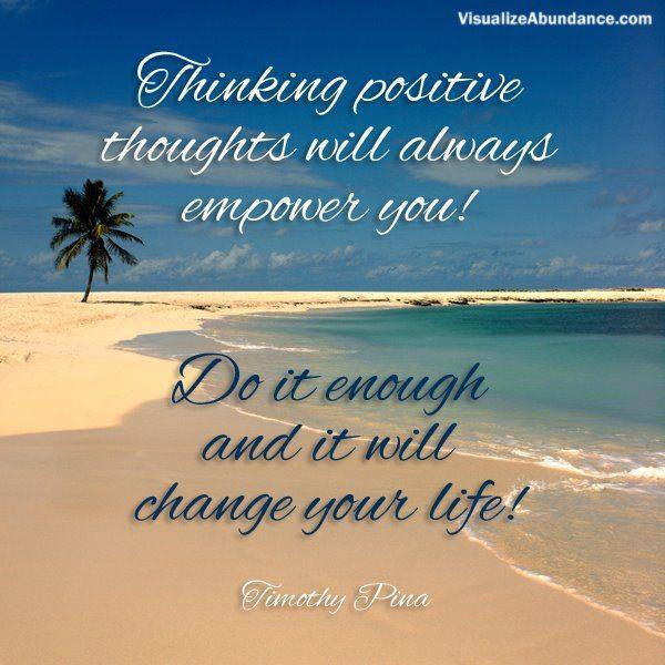 Quotes About Positive Thoughts 132 Quotes