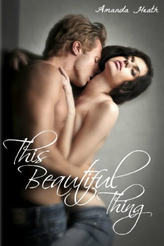 This Beautiful Thing (Young Love) by Amanda Heath