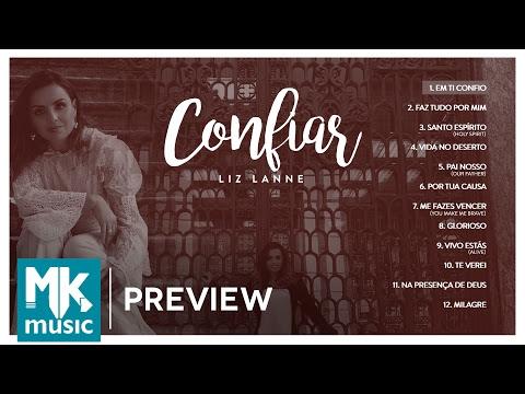 Liz Lanne - Preview Exclusivo do CD Confiar
