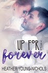 Up for Forever