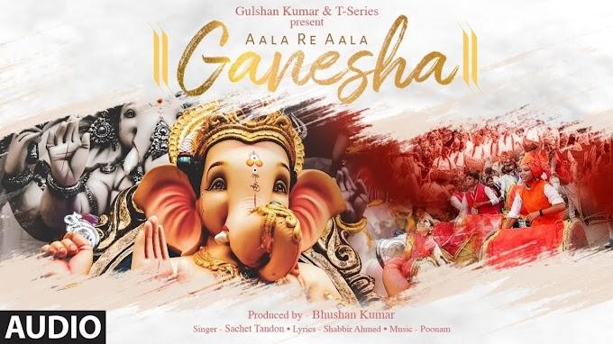 Aala Re Aala Ganesha Song English full lyrics | T-SERIES | Sachet Tandan | Poonam| Ganesha