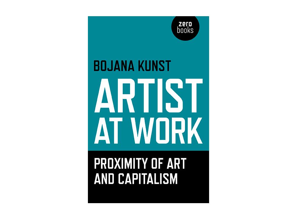 Artist at Work Proximity of Art and Capitalism Epub-Ebook
