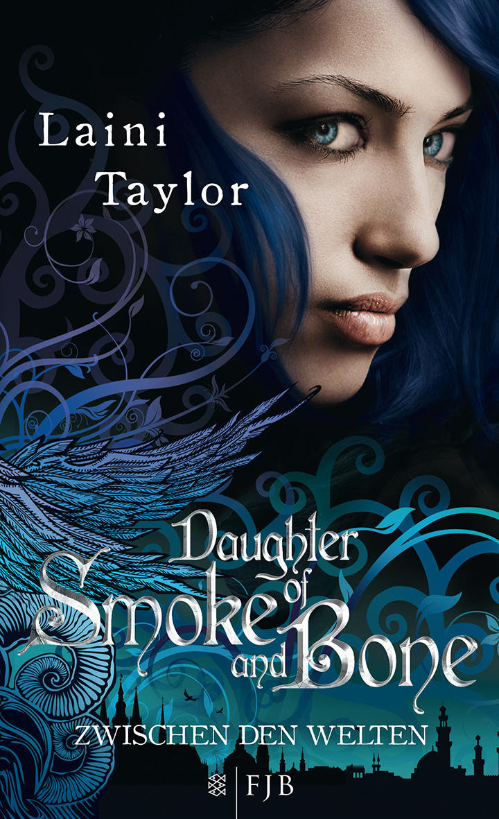 Daughter of Smoke and Bone - Zwischen den Welten von Laini Taylor