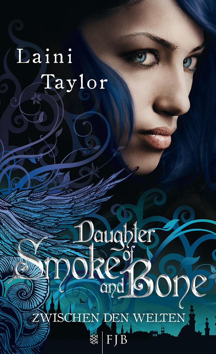 Daughter of Smoke and Bone - Zwischen den Welten von Laini Taylor