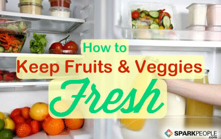 How to Keep Fruits and Veggies Fresh | SparkPeople